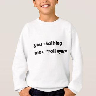 roll eyes sweatshirt