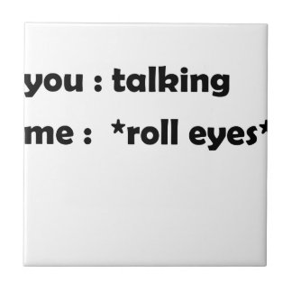 roll eyes tile