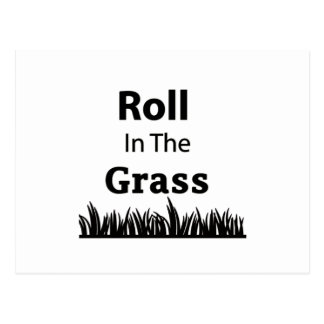 Roll In The Grass funny design Postcard