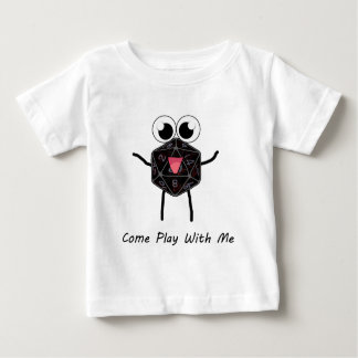 Roll the Dice Baby T-Shirt