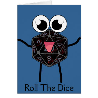 Roll the Dice Greeting Card
