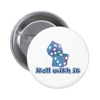 Roll with it - Dice Games 2 Inch Round Button