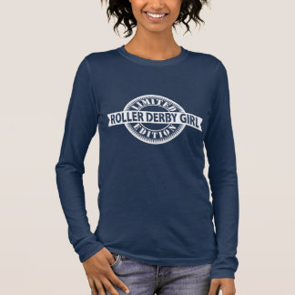 Roller Derby Girl Limited Edition, Skating Design Long Sleeve T-Shirt