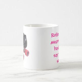 Roller Derby means Coffee Mug