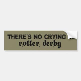 Roller Derby, No crying in Bumper Sticker