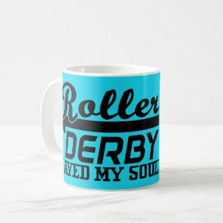 Roller Derby Saved my Soul, Derby Girl Coffee Mug