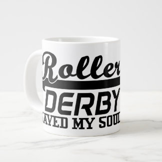 Roller Derby Saved my Soul, Derby Girl Large Coffee Mug