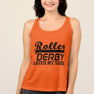Roller Derby Saved my Soul, Derby Girl Tank Top