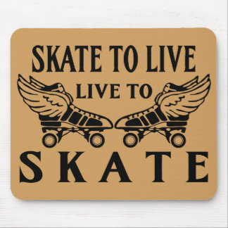 Roller Derby, Skate to Live, Live to Skate Mouse Pad