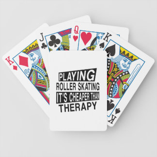 ROLLER SKATING It Is Cheaper Than Therapy Poker Deck
