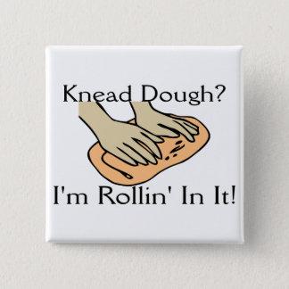 Rollin' Dough 2 Inch Square Button