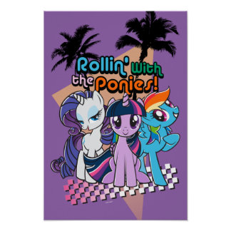 Rollin' with the Ponies Poster
