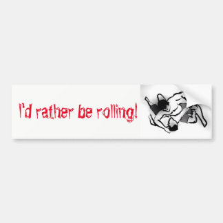 Rolling Bumper Sticker