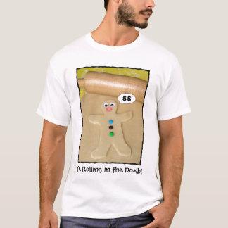 Rolling in the Dough Humorous Men's T shirt