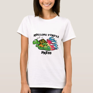Rolling Turtle Press Women's T-Shirt
