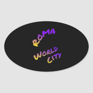 Roma world city, colorful text art oval sticker