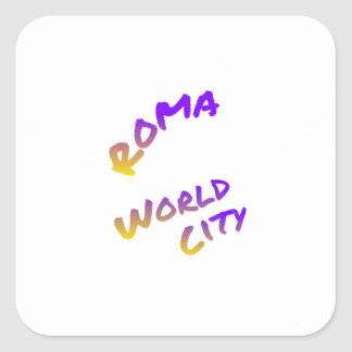 Roma world city, colorful text art square sticker