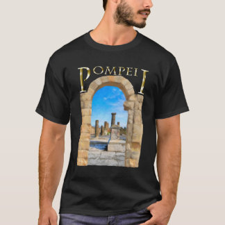 Roman Ruins of Ancient Pompeii T-Shirt