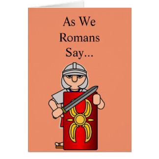 Roman Soldier: Get Well Soon Card