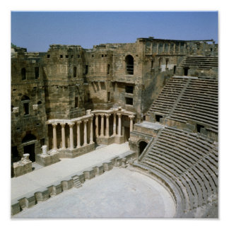 Roman theatre at Bosra , Syria Poster