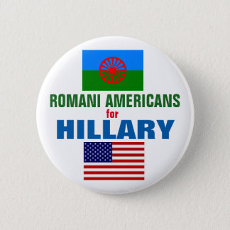 Romani Americans for Hillary 2016 2 Inch Round Button