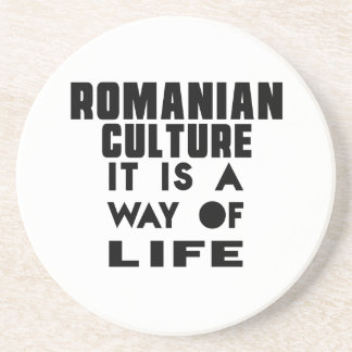 ROMANIAN CULTURE IT IS A WAY OF LIFE COASTER