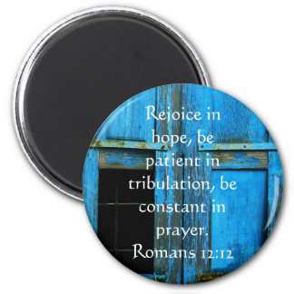 Romans 12:12 Bible Verse About Hope Magnet