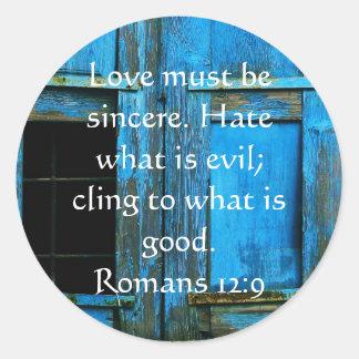 Romans 12:9   inspirational Bible verse Round Sticker