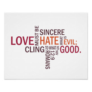 "Romans 12:9 ""Sincere Love"" Subway Art Poster"