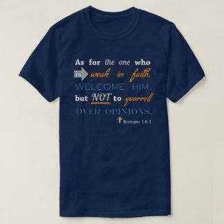 Romans 14:1, Christian Bible Verse Inspirational T-Shirt