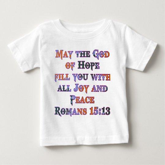 Romans 15:13 baby T-Shirt