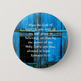 Romans 15:13  Inspirational Bible Verses 2 Inch Round Button