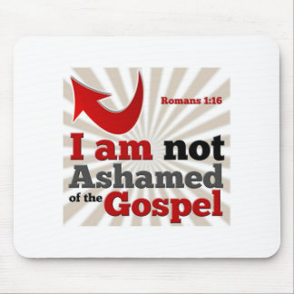 Romans 1:16 mouse pad
