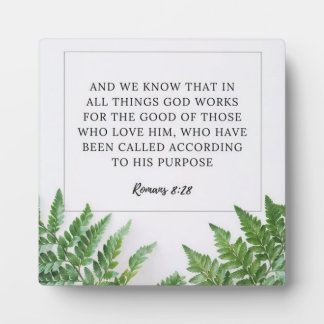 Romans 8:28 plaque