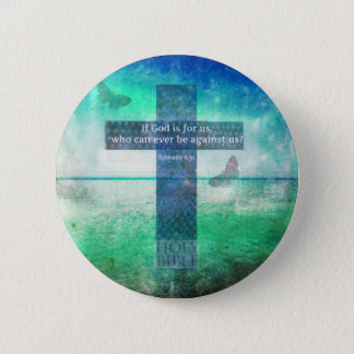 Romans 8:31 Inspirational Bible Verse 2 Inch Round Button