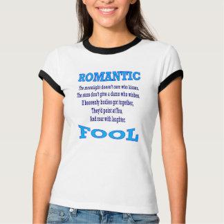"""Romantic Fool"" No Background T-Shirt"