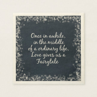 Romantic Love Fairytale Quote Paper Napkin