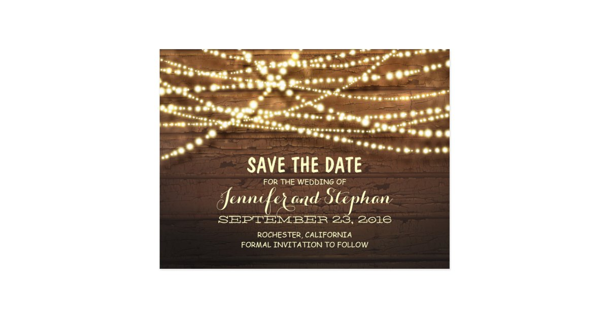 String Lights Save The Date : Romantic string lights rustic wood save the date postcard Zazzle