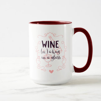 Romantic Wine is a Hug in a Glass Mug
