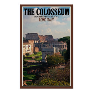 Rome - Colosseum from the Forum Poster