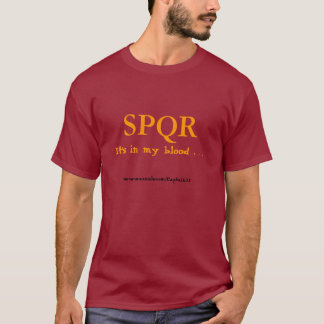Rome - It's in my blood . . . T-Shirt