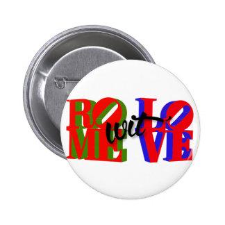 Rome wit' Love Accessories 2 Inch Round Button