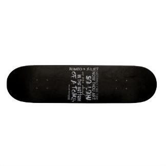 Romeo & Juliet Tomb Quote Skate Board Deck