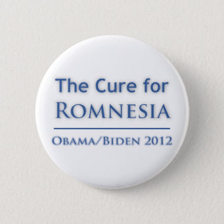 Romnesia - Obama is the Cure! 2 Inch Round Button
