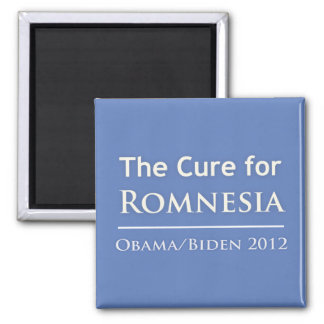 Romnesia - Obama is the Cure! Square Magnet