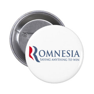 Romnesia - Saying Anything To Win 2 Inch Round Button