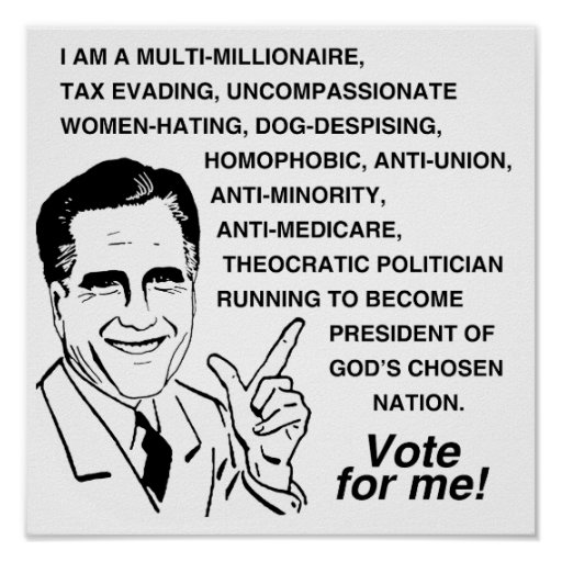 Romney is a multi-millionaire.png poster
