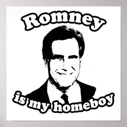 ROMNEY IS MY HOMEBOY PRINT