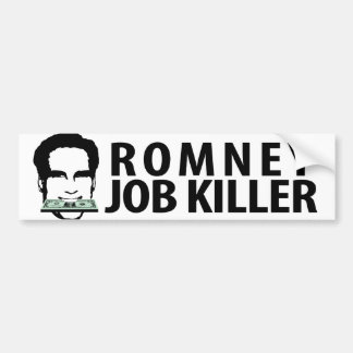 Romney Job Killer Bumper Sticker
