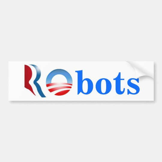 Romney Obama Robots Bumper Sticker